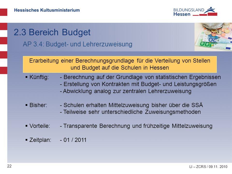 2.3 Bereich Budget AP 3.4: Budget- und Lehrerzuweisung