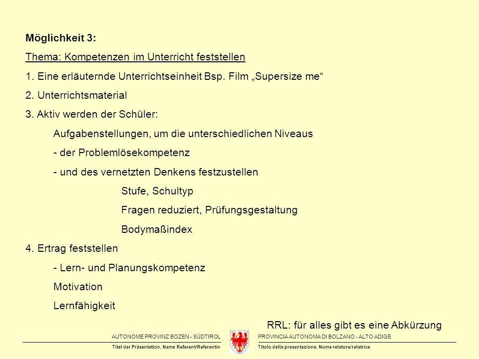 """Möglichkeit 3: Thema: Kompetenzen im Unterricht feststellen. 1. Eine erläuternde Unterrichtseinheit Bsp. Film """"Supersize me"""