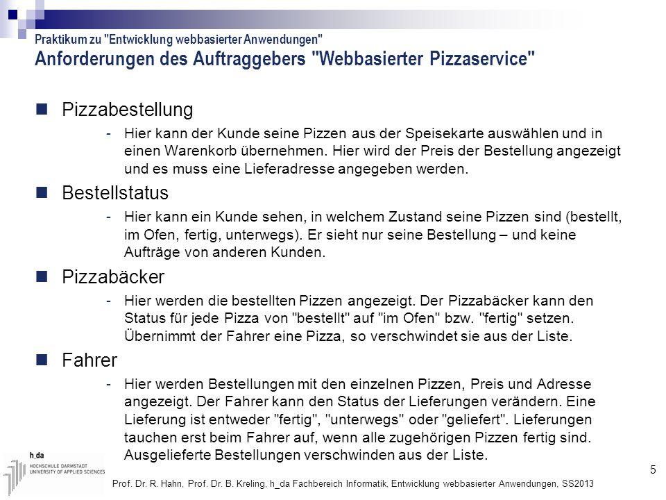 Anforderungen des Auftraggebers Webbasierter Pizzaservice