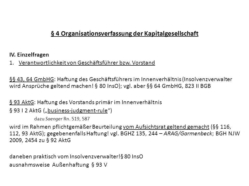 § 4 Organisationsverfassung der Kapitalgesellschaft