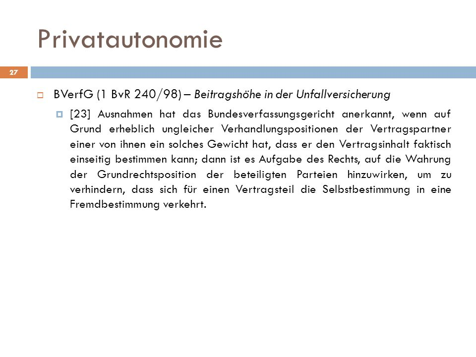 Privatautonomie BVerfG (1 BvR 240/98) – Beitragshöhe in der Unfallversicherung.