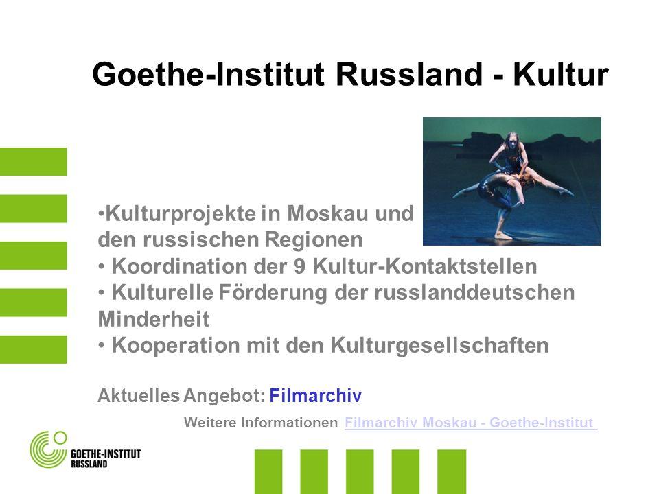 Goethe-Institut Russland - Kultur