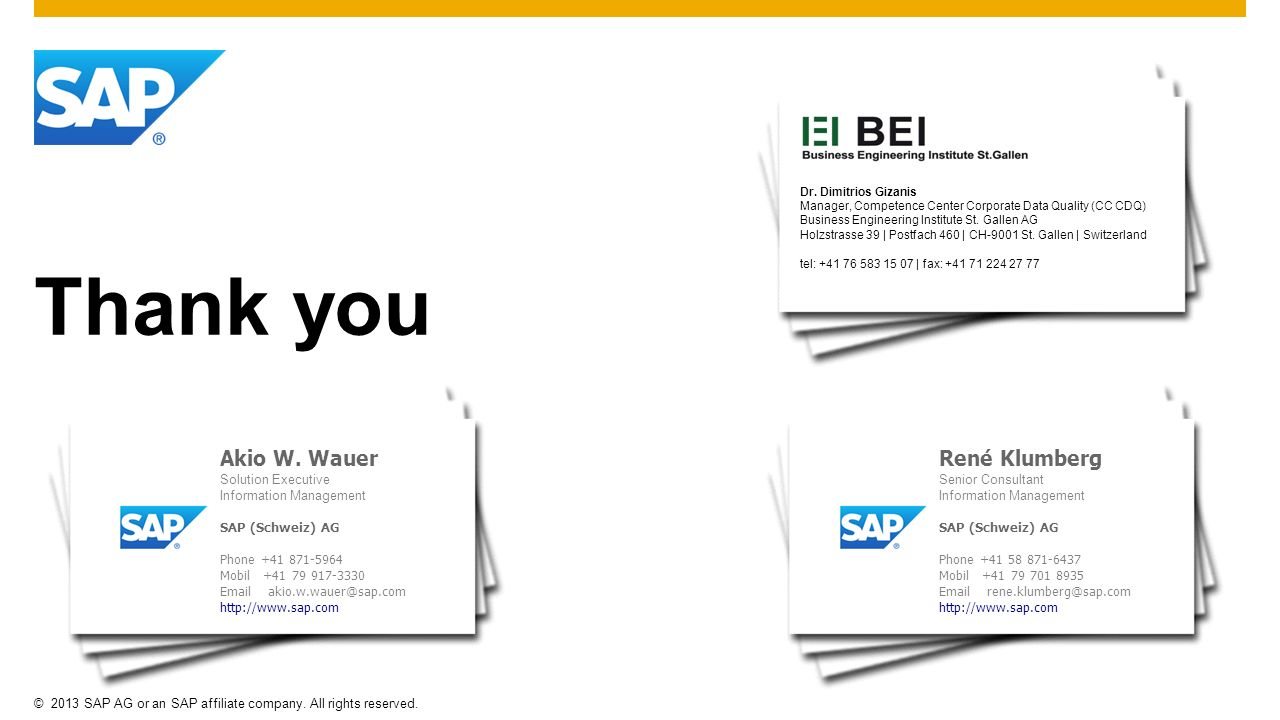 Thank you Akio W. Wauer Solution Executive Information Management