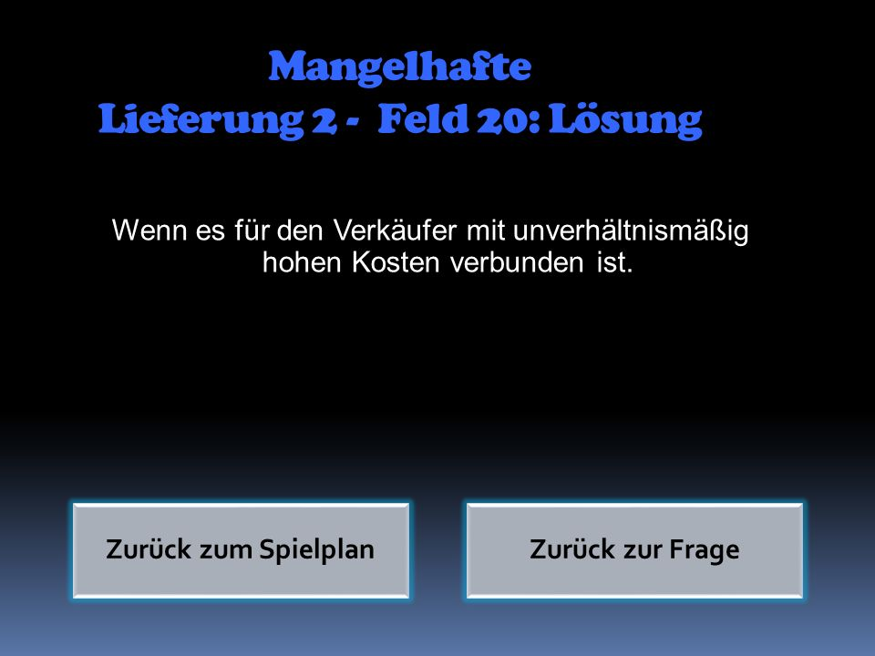 Mangelhafte Lieferung 2 - Feld 20: Lösung