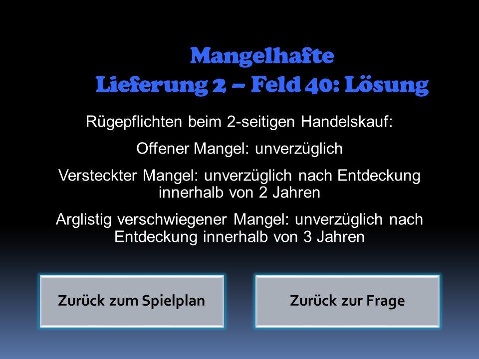 Mangelhafte Lieferung 2 – Feld 40: Lösung