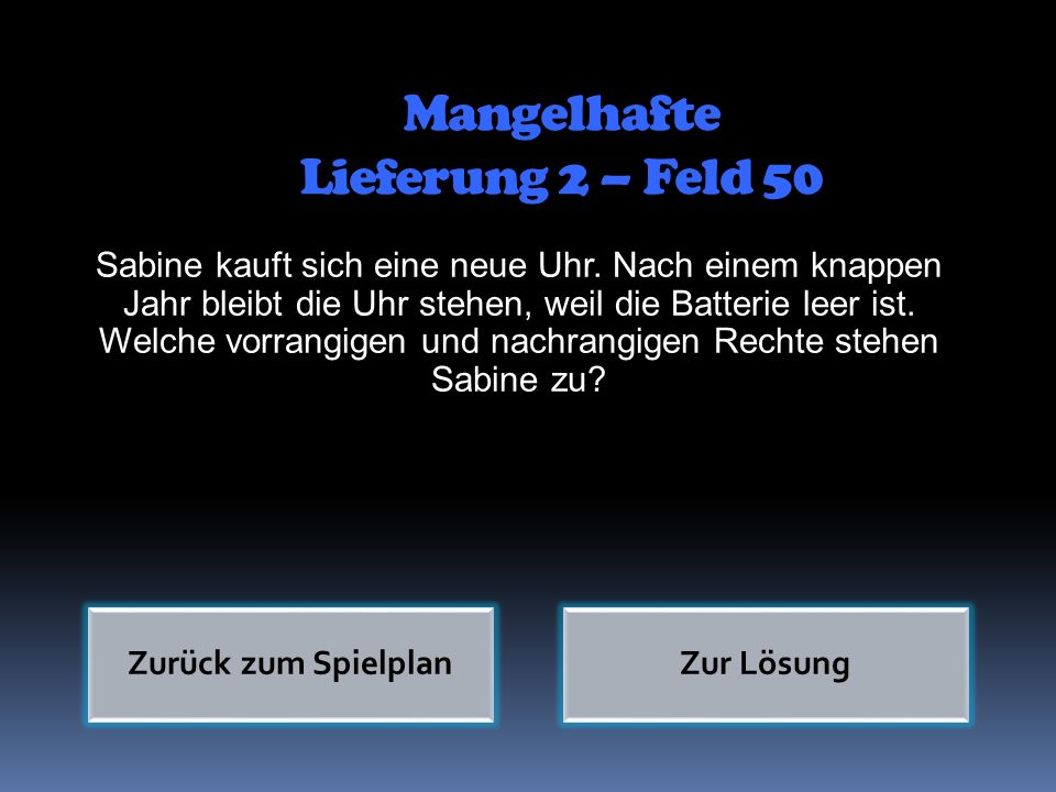 Mangelhafte Lieferung 2 – Feld 50