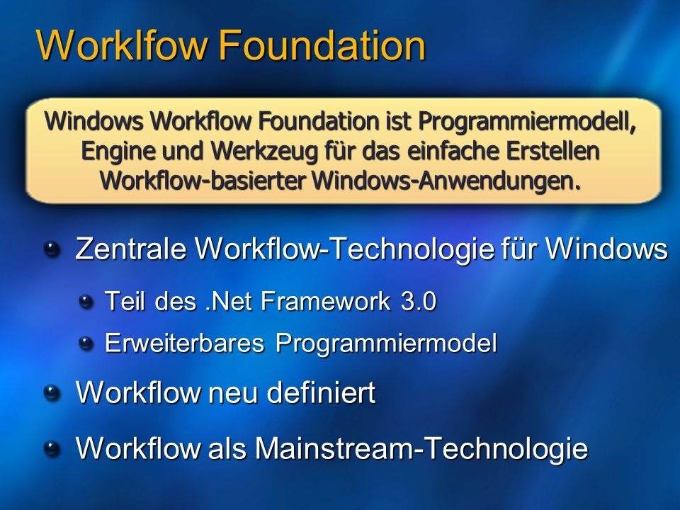 Worklfow Foundation Zentrale Workflow-Technologie für Windows