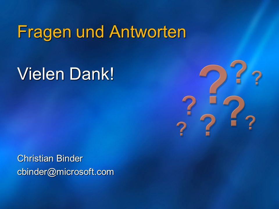 Fragen und Antworten Vielen Dank! Christian Binder