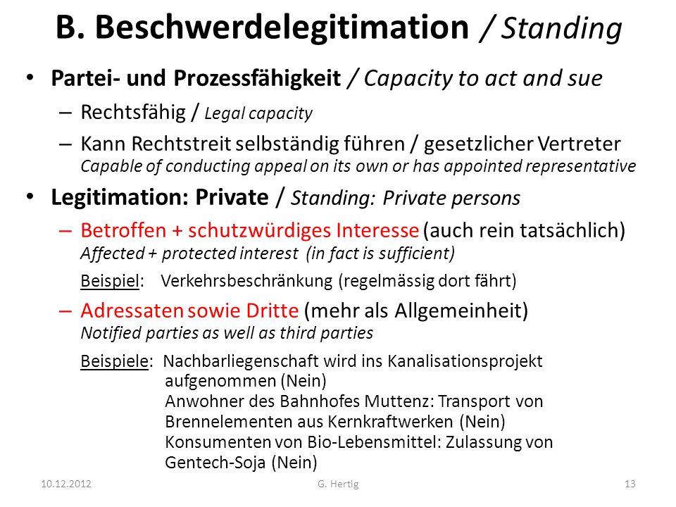 B. Beschwerdelegitimation / Standing