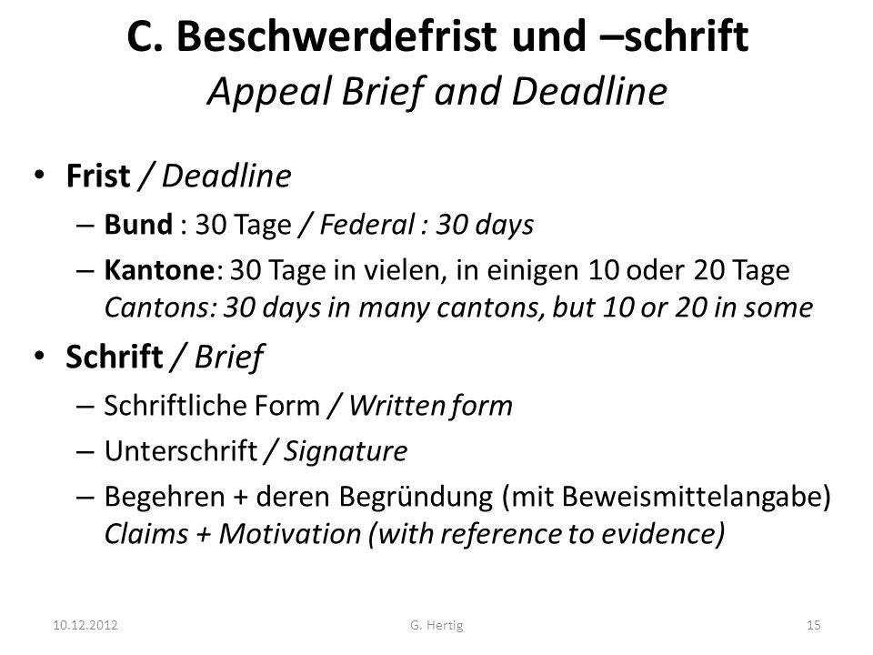 C. Beschwerdefrist und –schrift Appeal Brief and Deadline