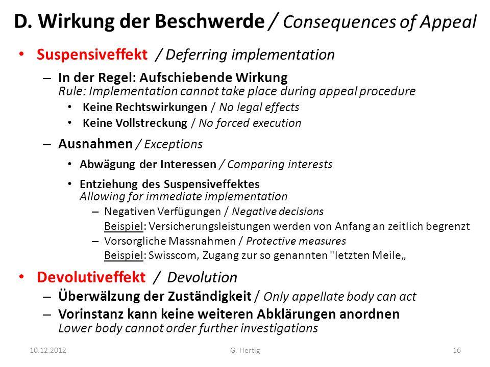 D. Wirkung der Beschwerde / Consequences of Appeal