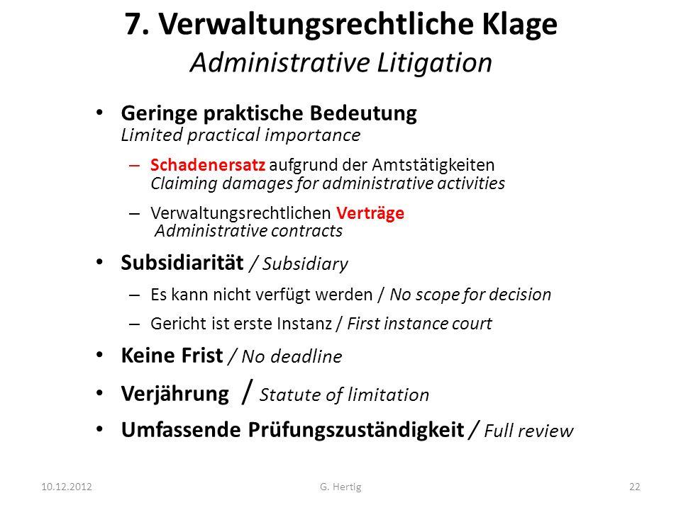 7. Verwaltungsrechtliche Klage Administrative Litigation