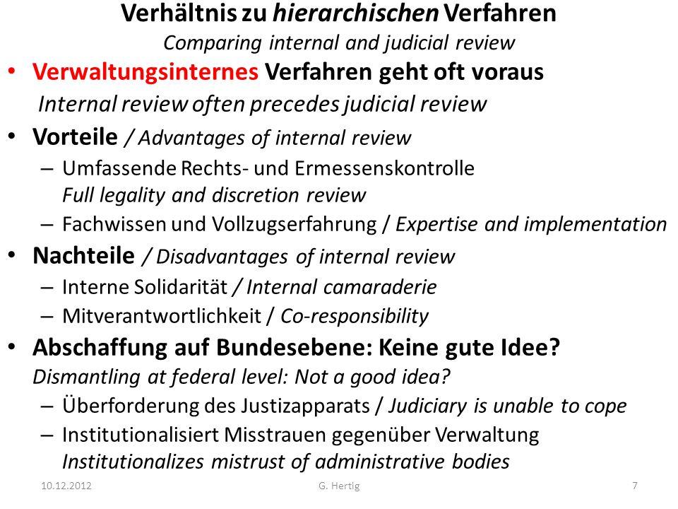 Verhältnis zu hierarchischen Verfahren Comparing internal and judicial review