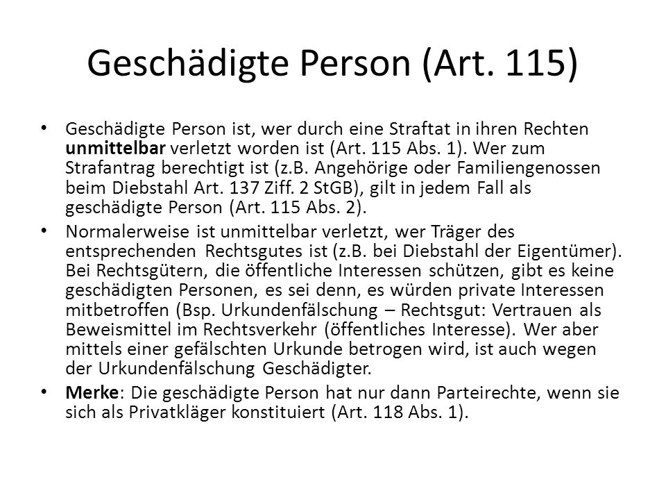 Geschädigte Person (Art. 115)