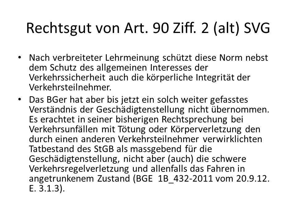 Rechtsgut von Art. 90 Ziff. 2 (alt) SVG