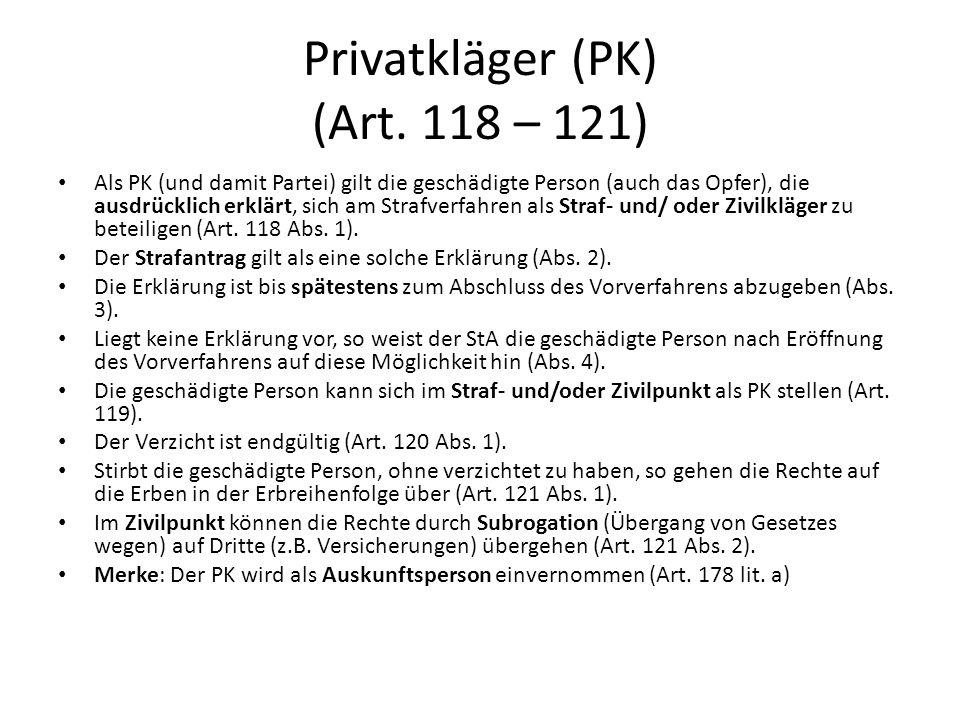 Privatkläger (PK) (Art. 118 – 121)