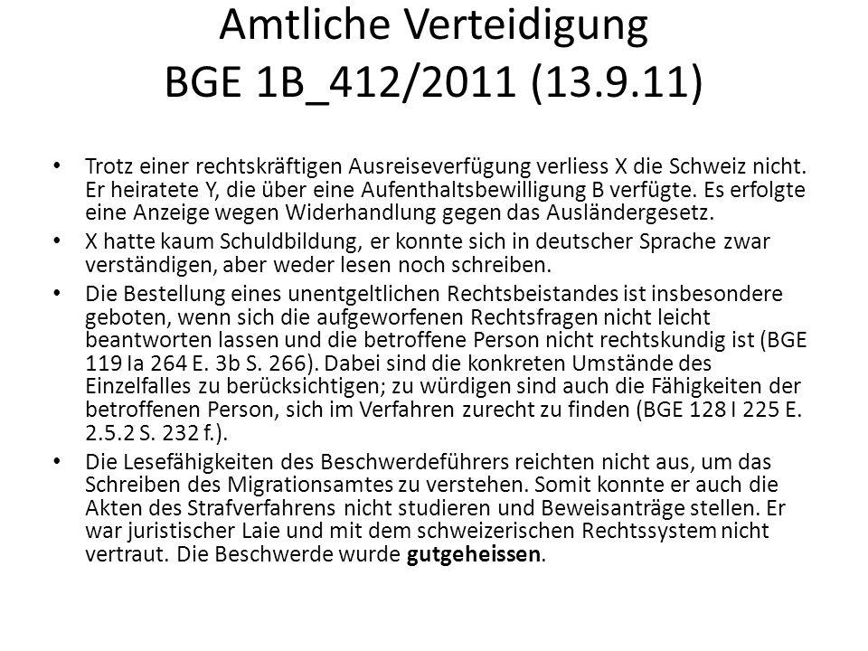 Amtliche Verteidigung BGE 1B_412/2011 (13.9.11)