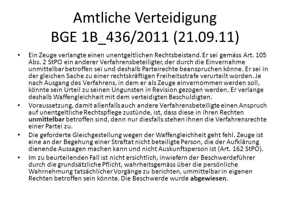 Amtliche Verteidigung BGE 1B_436/2011 (21.09.11)