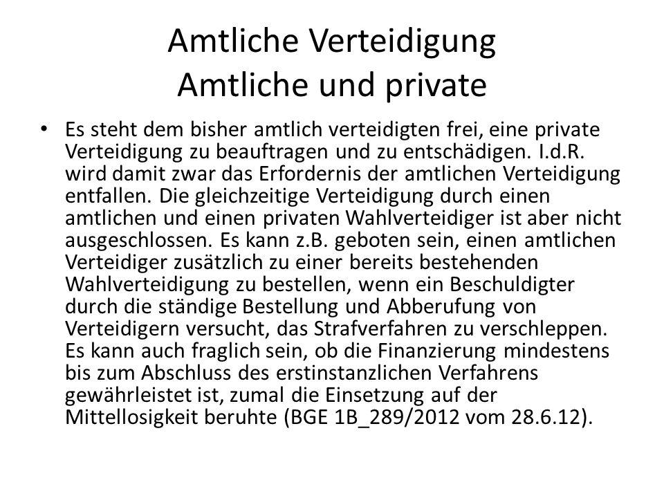 Amtliche Verteidigung Amtliche und private