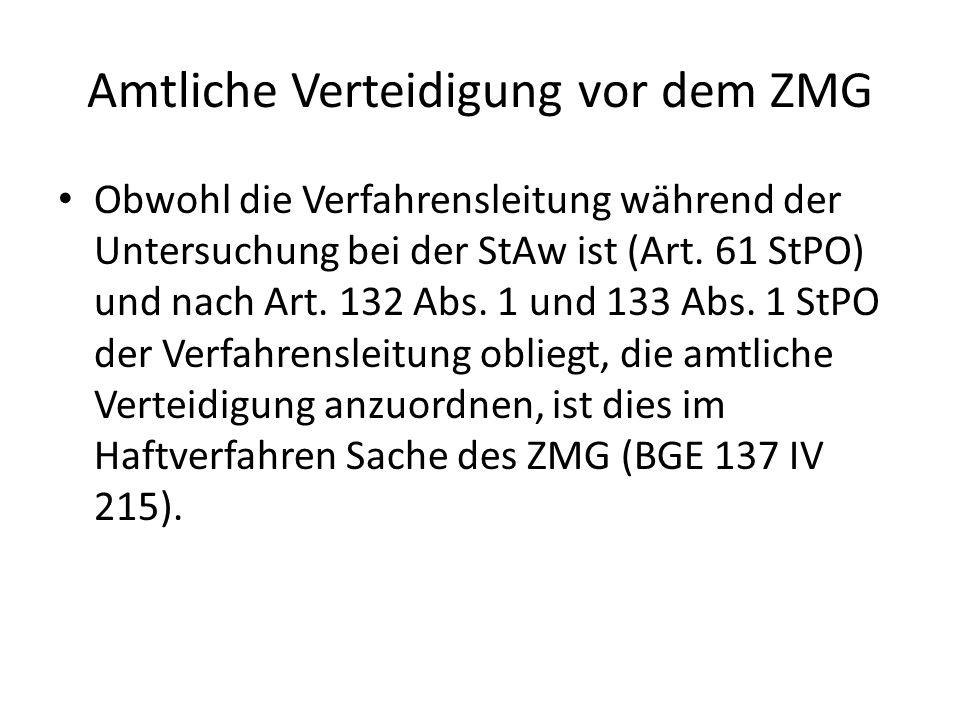 Amtliche Verteidigung vor dem ZMG