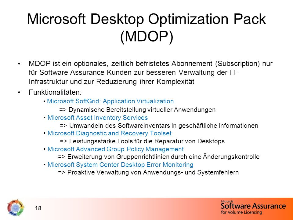 Microsoft Desktop Optimization Pack (MDOP)