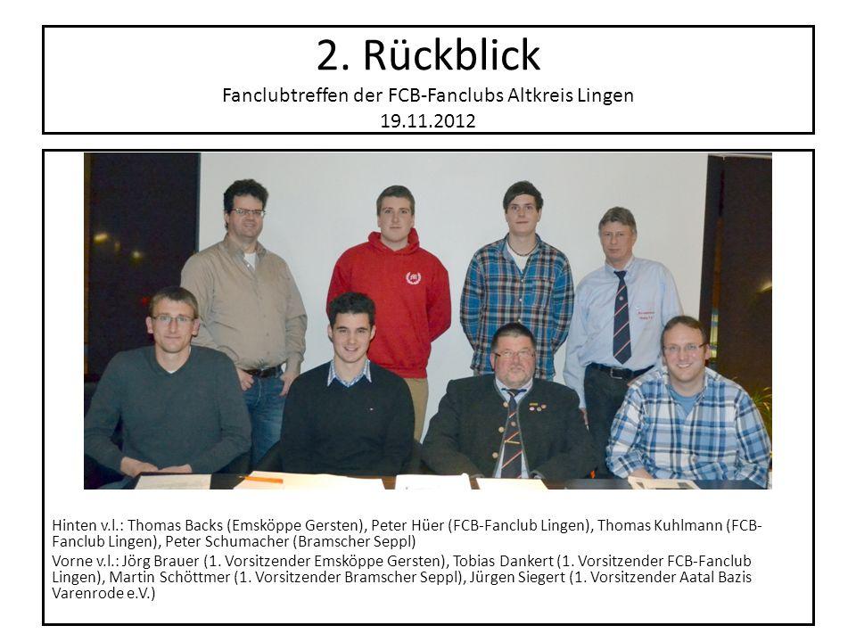 2. Rückblick Fanclubtreffen der FCB-Fanclubs Altkreis Lingen 19. 11