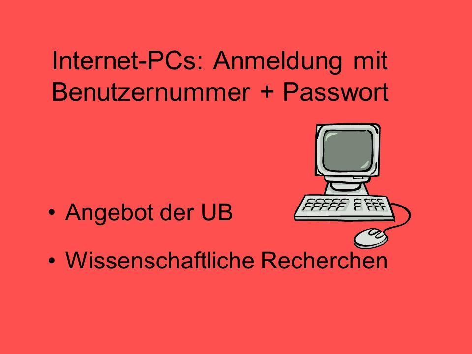 Internet-PCs: Anmeldung mit Benutzernummer + Passwort