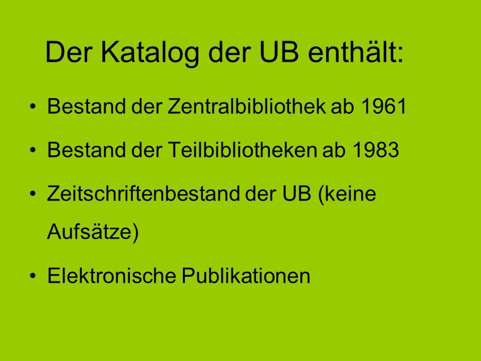 Der Katalog der UB enthält: