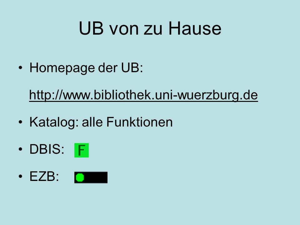 UB von zu Hause Homepage der UB: