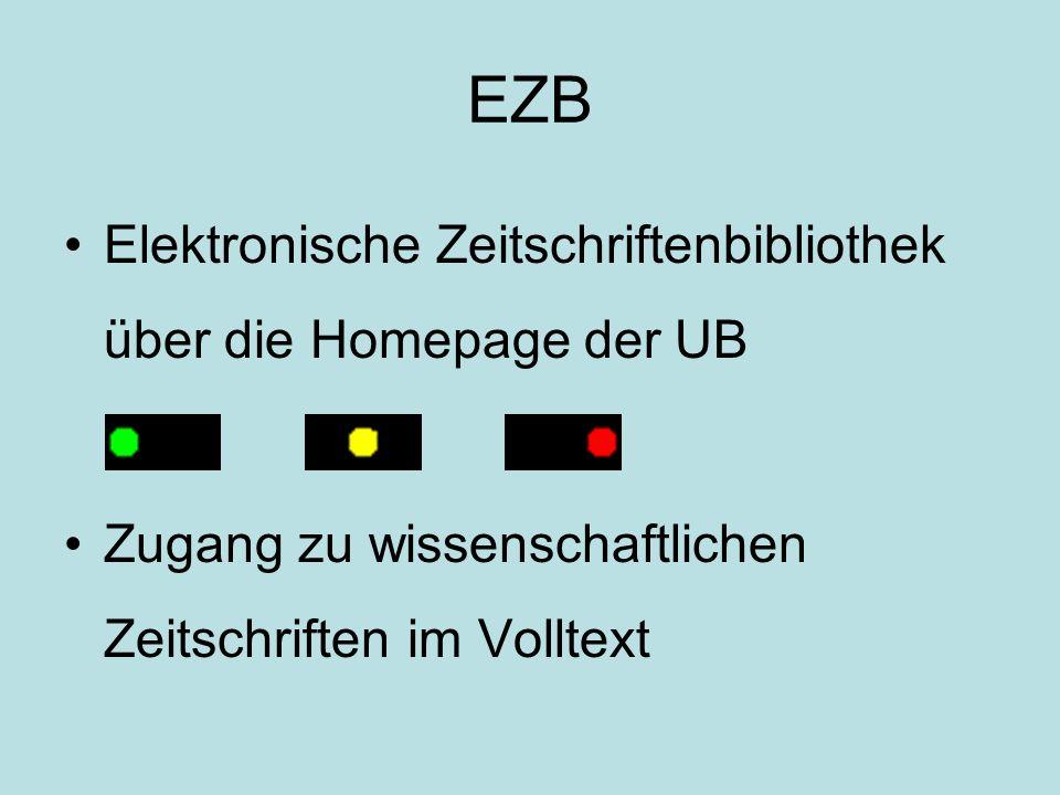EZB Elektronische Zeitschriftenbibliothek über die Homepage der UB