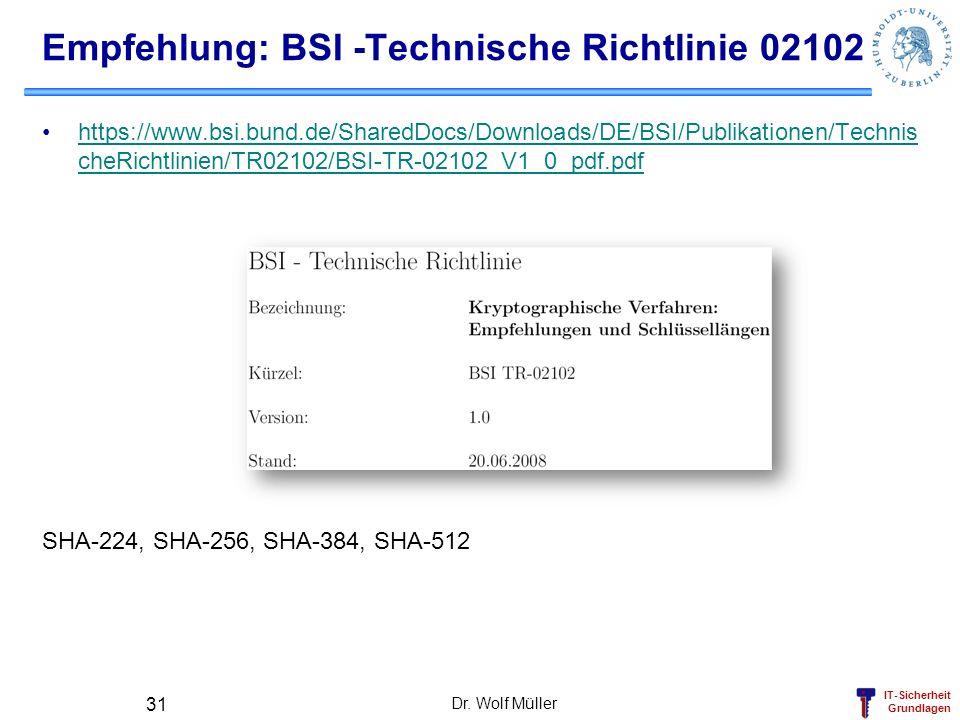 Empfehlung: BSI -Technische Richtlinie 02102