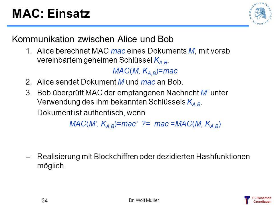 MAC(M', KA,B)=mac' = mac =MAC(M, KA,B)