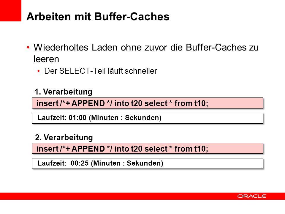 Arbeiten mit Buffer-Caches