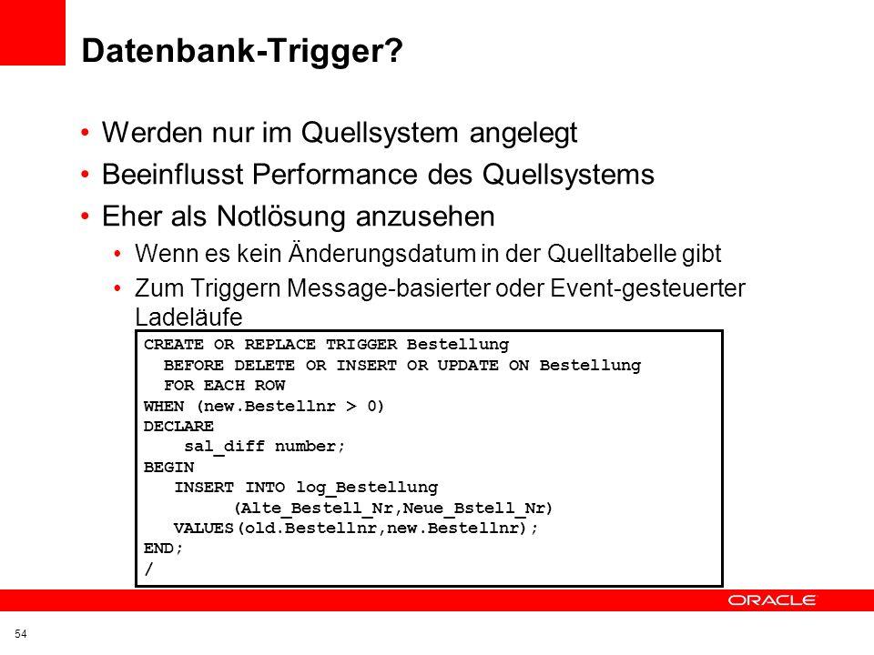 Datenbank-Trigger Werden nur im Quellsystem angelegt