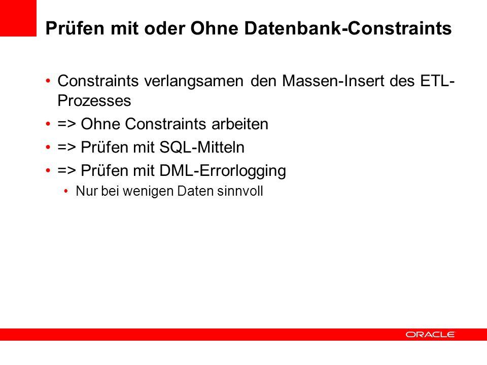 Prüfen mit oder Ohne Datenbank-Constraints
