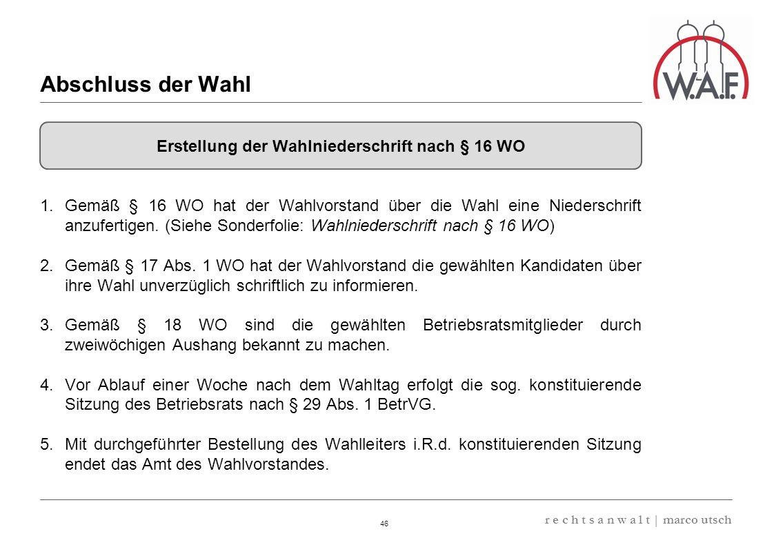 Erstellung der Wahlniederschrift nach § 16 WO