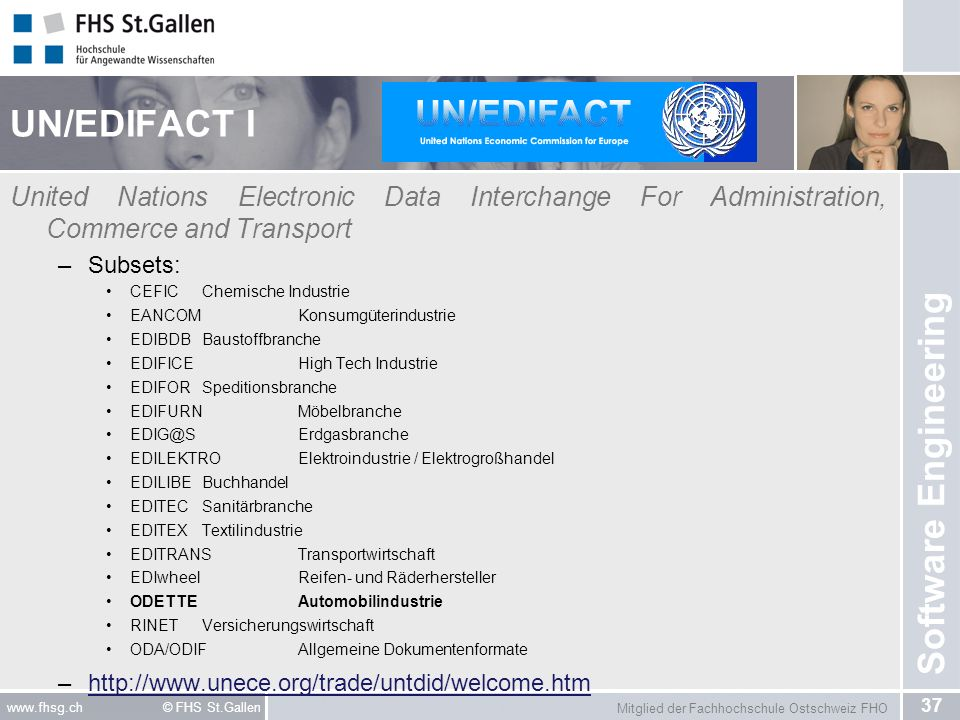 UN/EDIFACT I United Nations Electronic Data Interchange For Administration, Commerce and Transport.