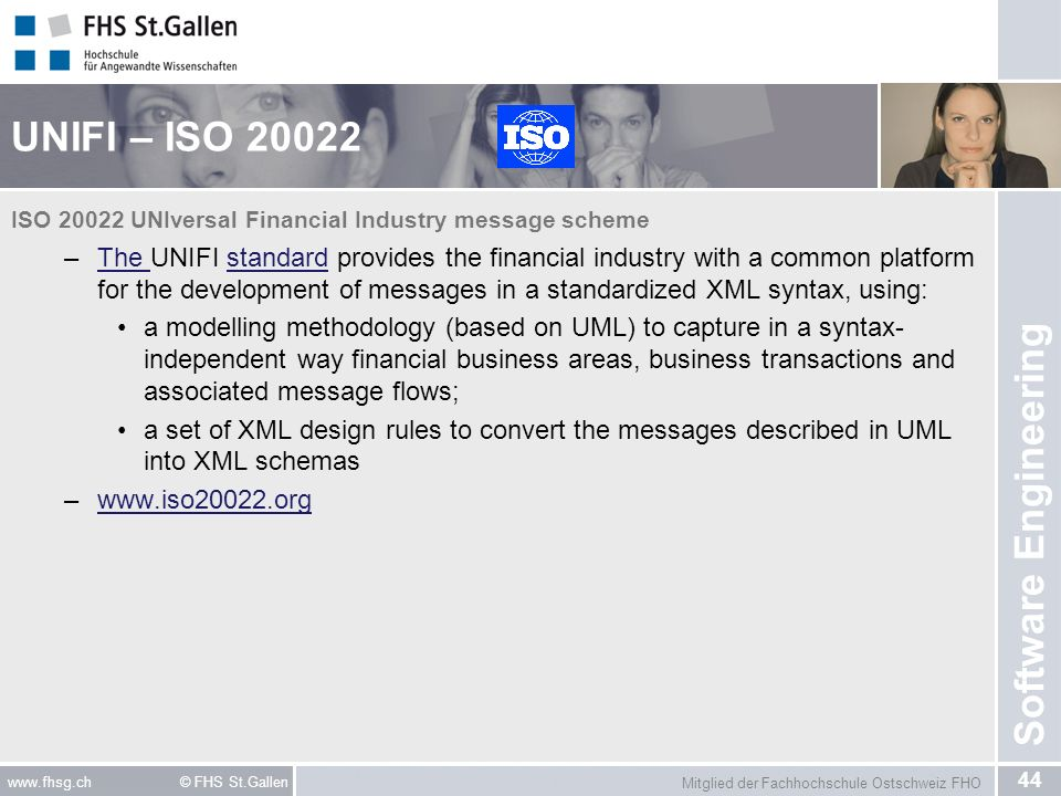 UNIFI – ISO 20022 ISO 20022 UNIversal Financial Industry message scheme.