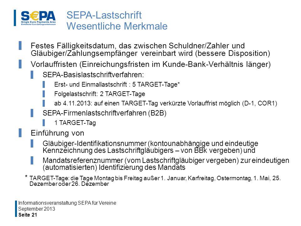 SEPA-Lastschrift Wesentliche Merkmale