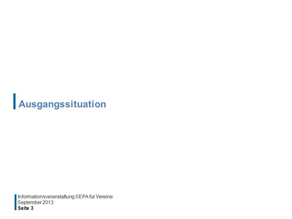 Ausgangssituation Informationsveranstaltung SEPA für Vereine