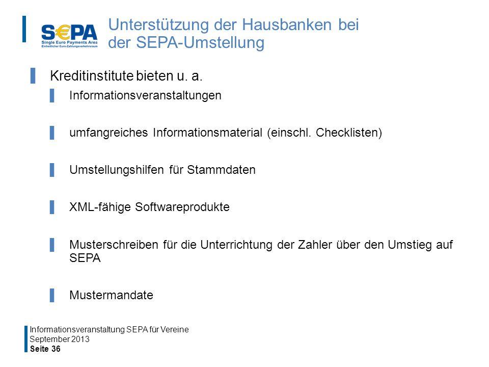 Unterstützung der Hausbanken bei der SEPA-Umstellung