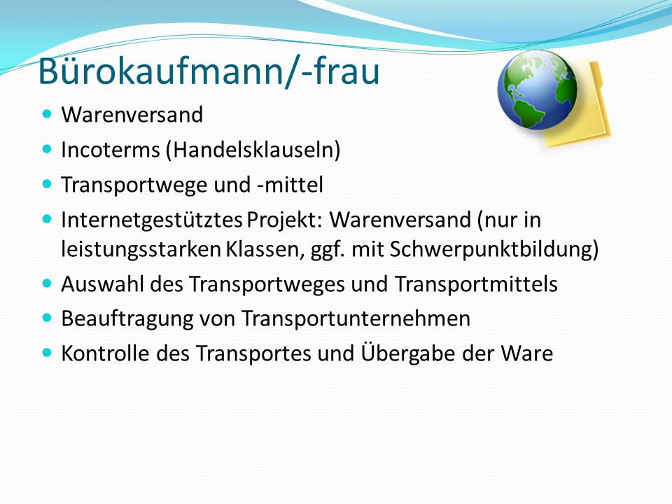 Bürokaufmann/-frau Warenversand Incoterms (Handelsklauseln)