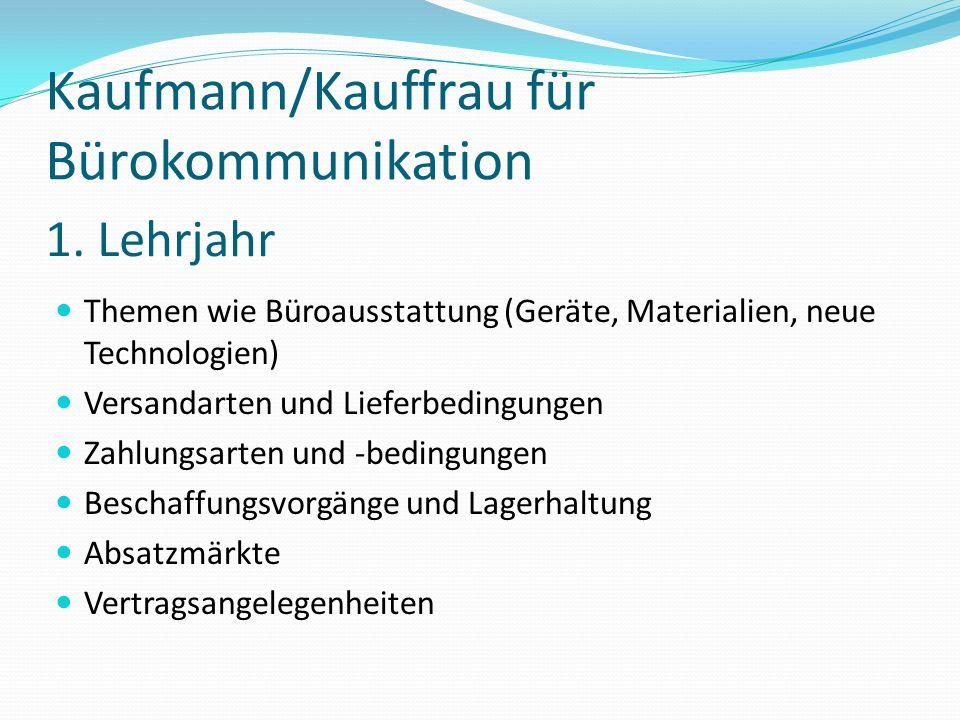 Kaufmann/Kauffrau für Bürokommunikation