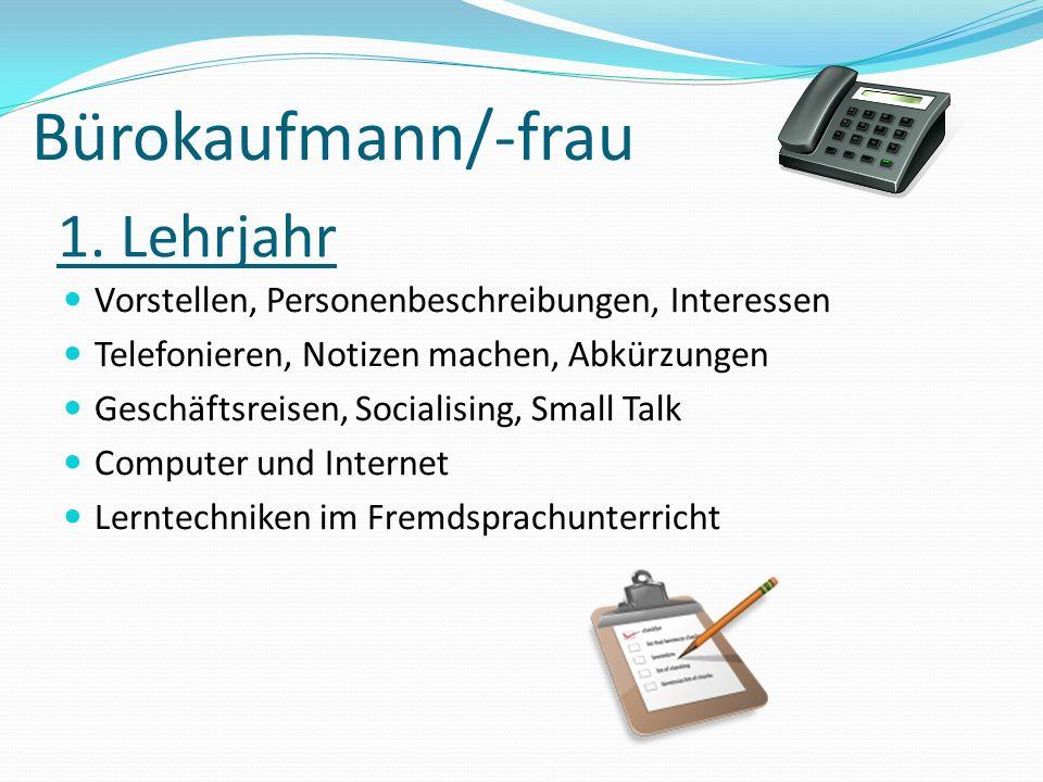 Bürokaufmann/-frau 1. Lehrjahr