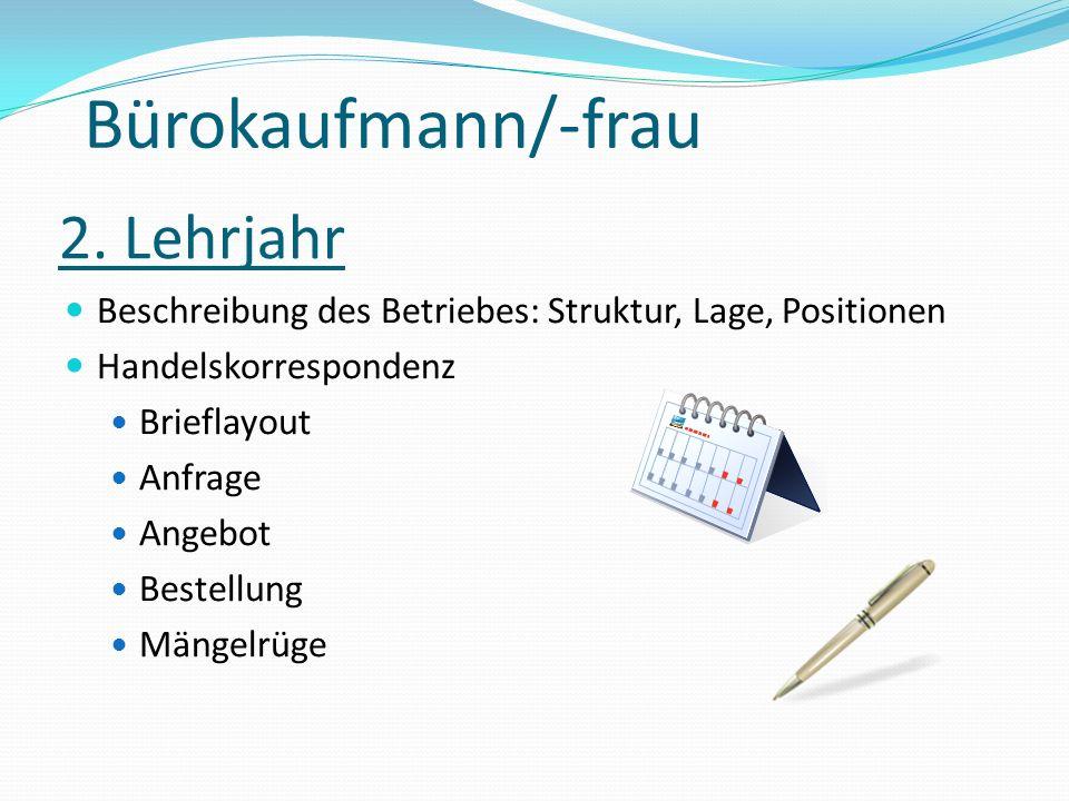 Bürokaufmann/-frau 2. Lehrjahr