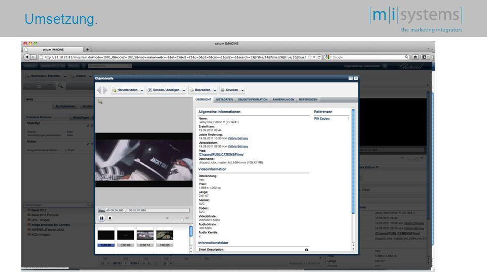 Umsetzung. Integration einer zentralen Mediendatenbanklösung für alle Unternehmensbereiche