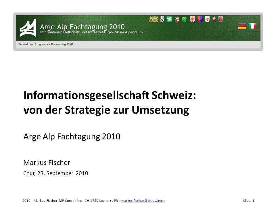 Informationsgesellschaft Schweiz: von der Strategie zur Umsetzung