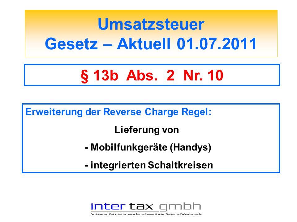 Umsatzsteuer Gesetz – Aktuell 01.07.2011