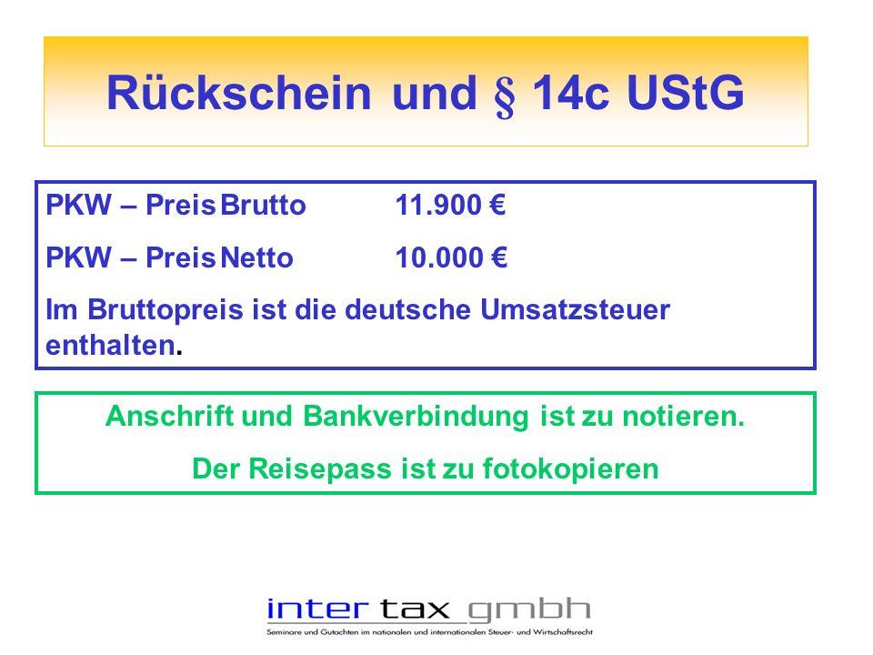 Rückschein und § 14c UStG PKW – Preis Brutto 11.900 €