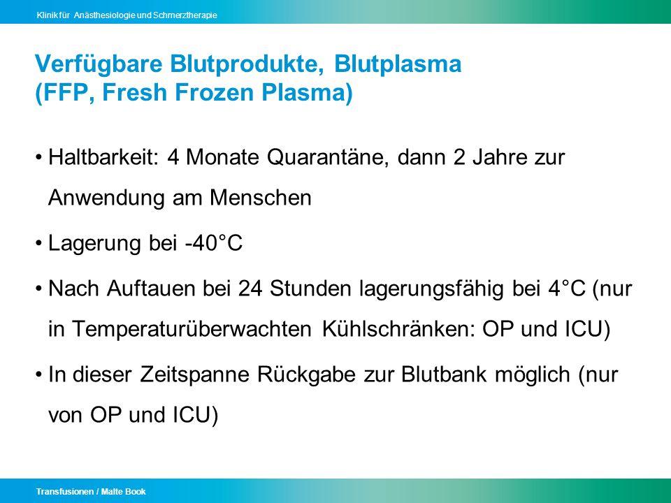 Verfügbare Blutprodukte, Blutplasma (FFP, Fresh Frozen Plasma)